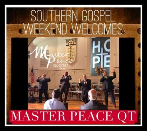 Southern Gospel Weekend Welcomes Master Peace Quartet