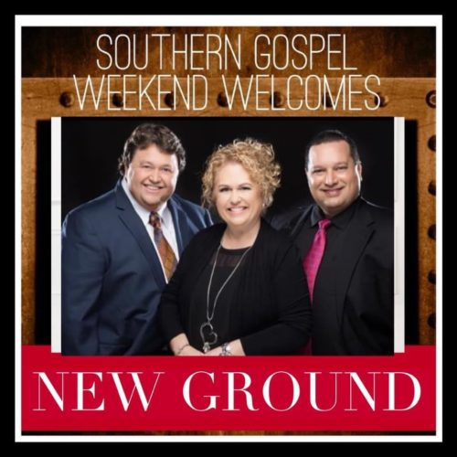 Southern Gospel Weekend Welcomes New Ground
