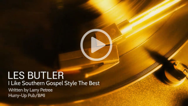 """I Like Southern Gospel Style the Best"" Concept Video from Les Butler"