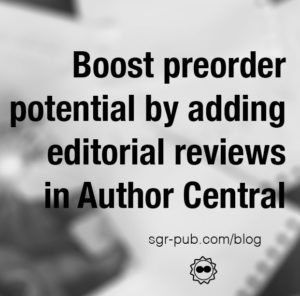 Boost preorder potential by adding editorial reviews in Author Central