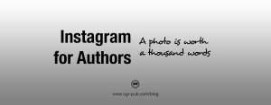 Instagram for authors: a photo is worth a thousand words