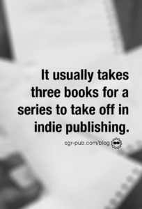 How to sell book sequels: Remember, it takes two or three books for a series to take off in indie publishing