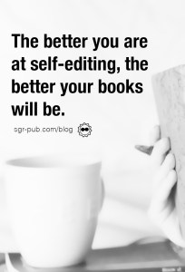 How to self-edit: The better you are at self-editing, the better your books will be