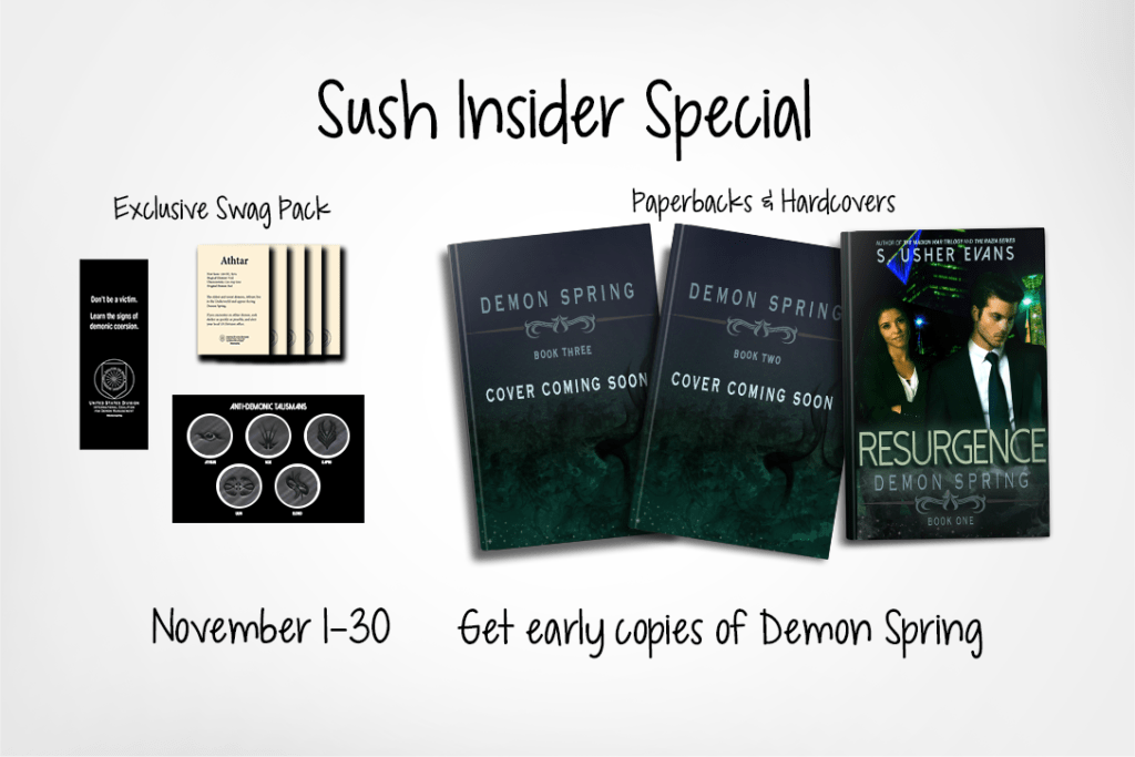 Sush Insider Special: Buy early copies of Demon Spring