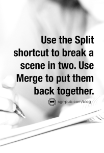 scrivener drafting tips: use split and merge to organize your thoughts