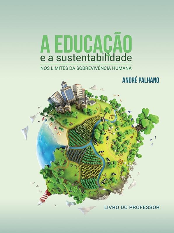 A educação e a sustentabilidade - Melhoramentos