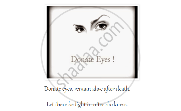 Prepare an Appeal for Eye-donation with the Help of the