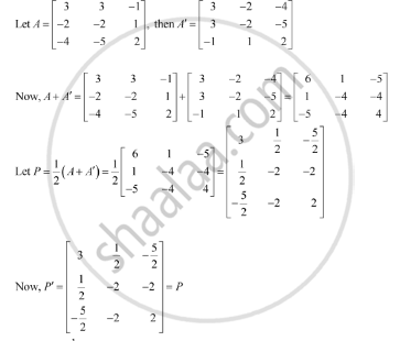 Express the matrices as the sum of a symmetric and a skew