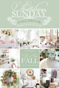 Shabbilicious Sunday  Softer & Chic Fall Homes