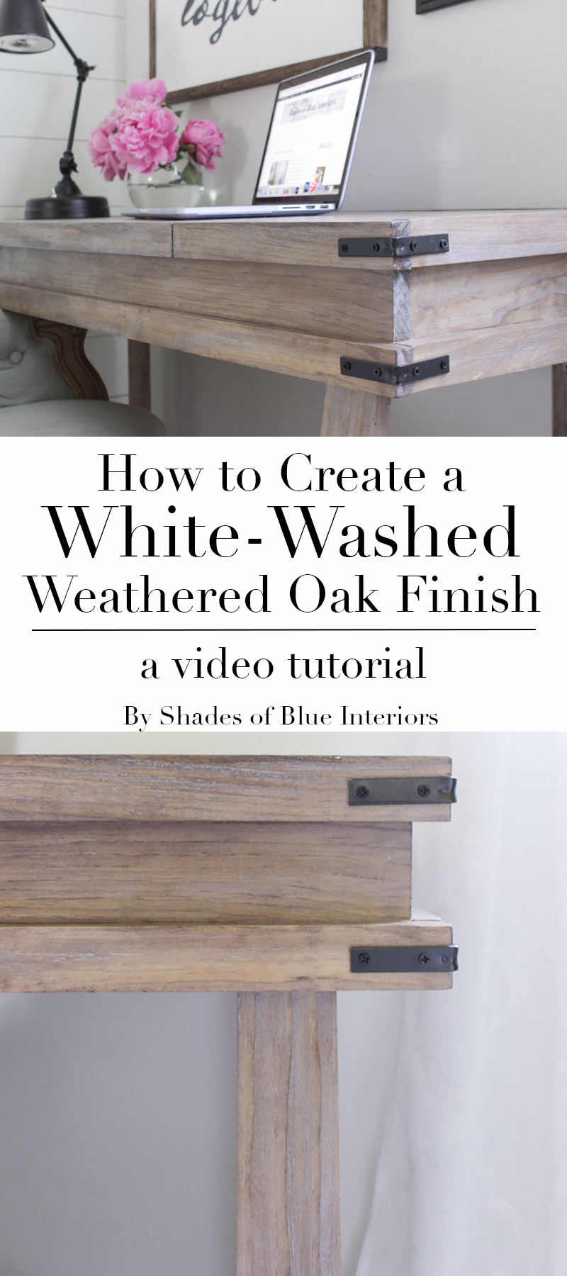 Creating A White Washed Weathered Oak Finish Video Tutorial Shades Of Blue Interiors