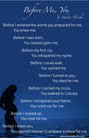 Before Me, You (a poem by Shadia Hrichi)