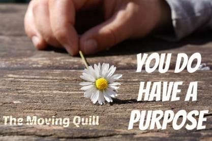 Purpose, Life Lesson, Moving Quill, Shailaja
