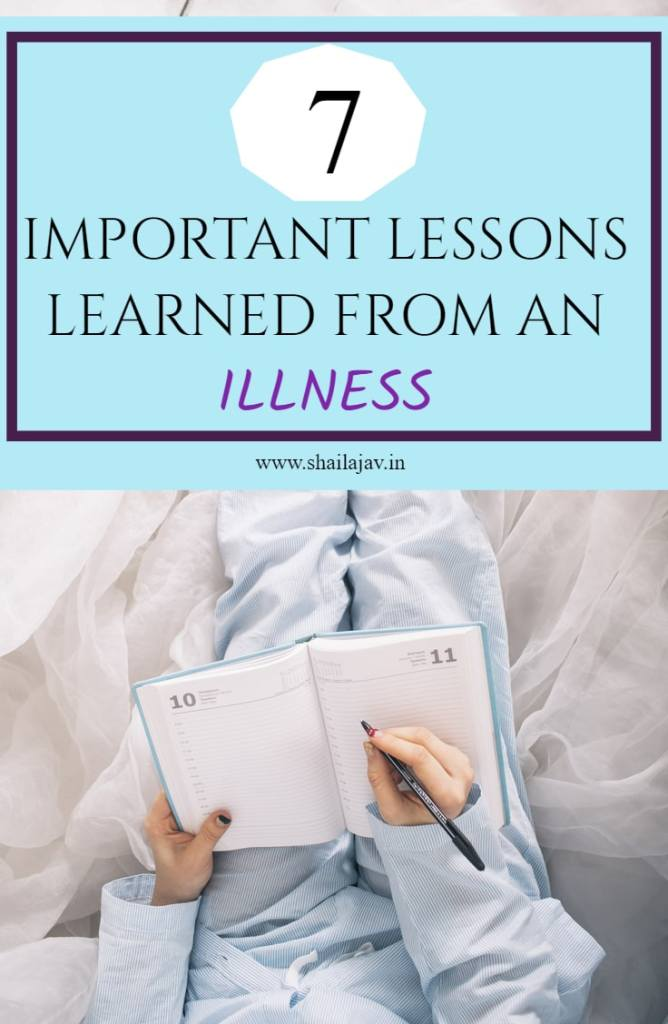 Lessons Learned: 7 Life lessons that I learnt from my illness and I hope you can learn from them too. #SelfDevelopment #Awareness (Perceptions and Life Skills)