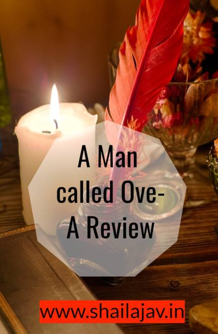 A Man called Ove- A review of a book that splendidly combines comedy and tragedy to give a heartwarming tale that will leave you happy. Also there are some valuable lessons for readers and writers in there. Do check it out.