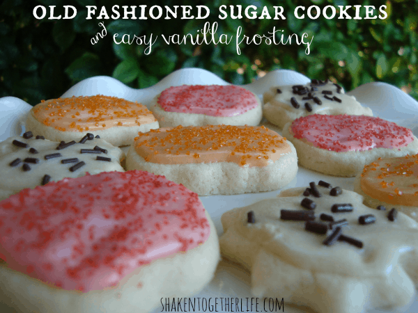 Old Fashioned Sugar Cookies Easy Vanilla Frosting