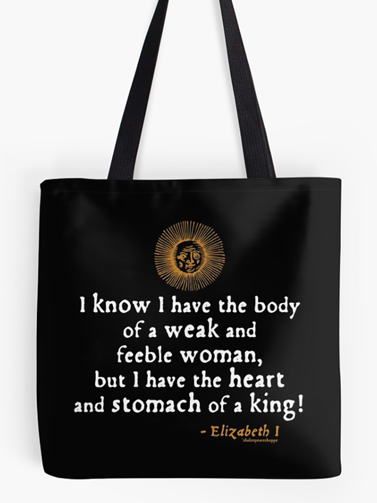 Elizabeth I King Woodcut Quote Tote Bag