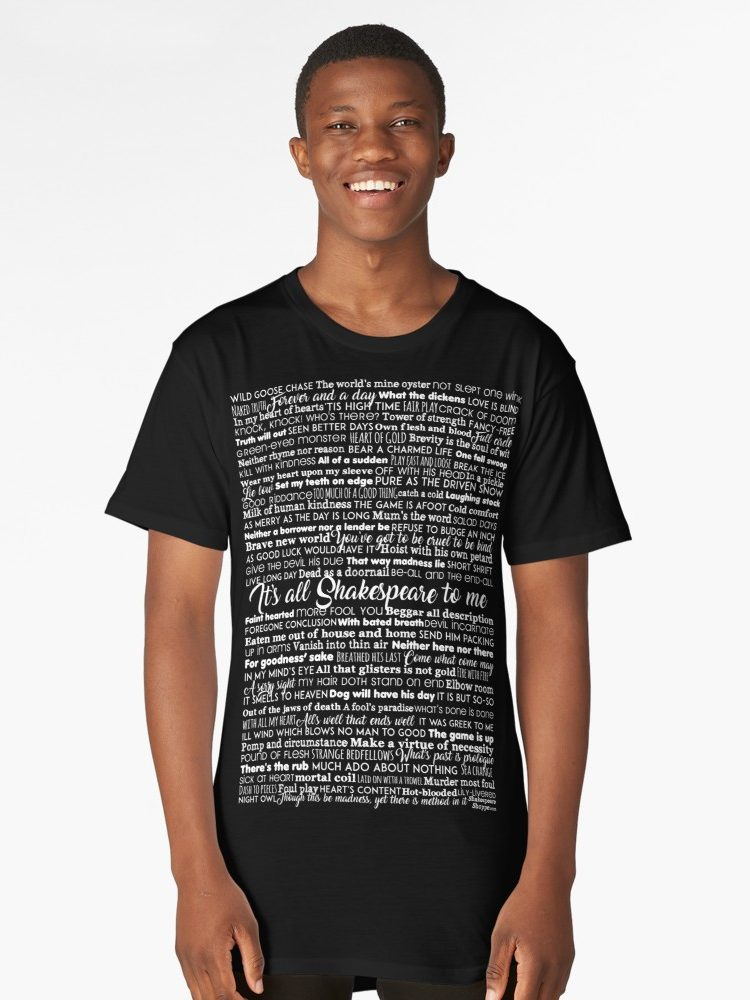 It's All Shakespeare To Me Long T-Shirt
