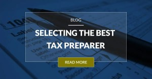 Selecting The Best Tax Preparer