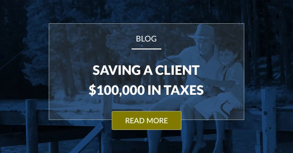 Saving A Client 100,000 In Taxes