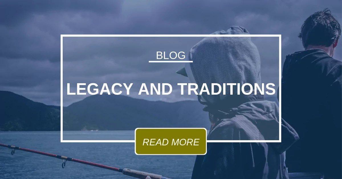 Blog Legacy And Traditions 7.19