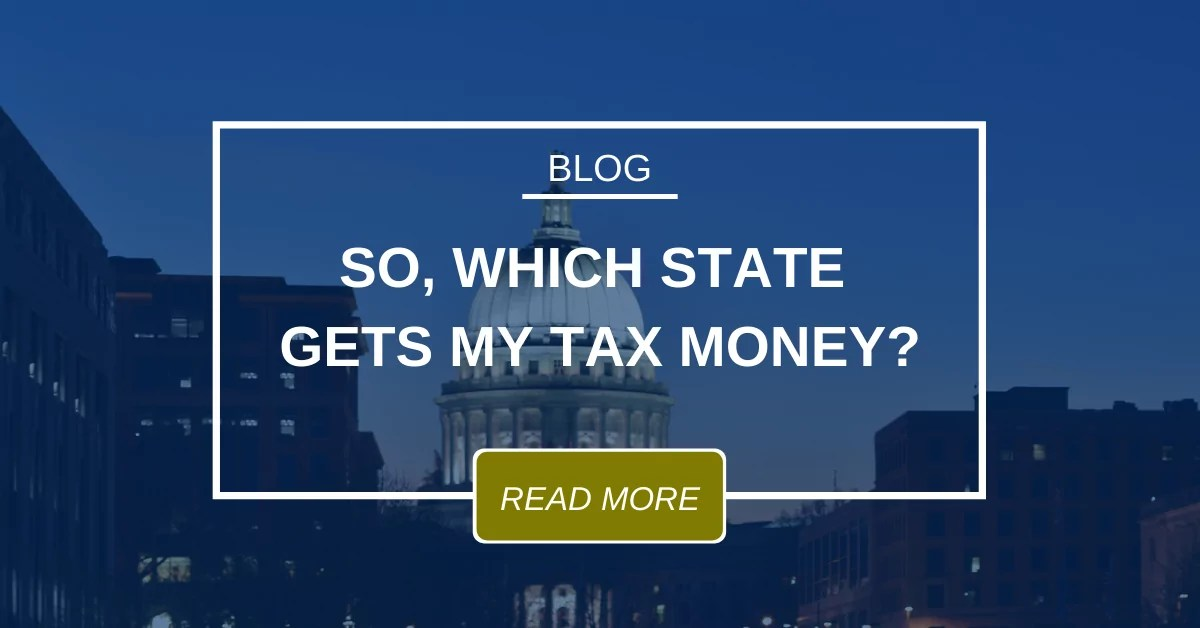 Which State Gets My Tax Money