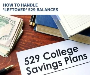 How To Handle 'Leftover' 529 Balances