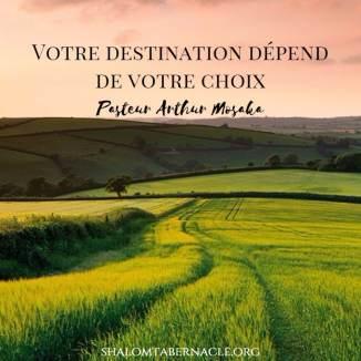 Votre détestination dépend de votre choix...