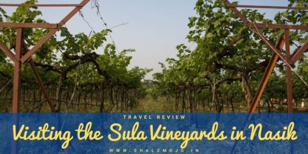 Sula Vineyards- Nasik- Maharashtra- grapes- wine tour- travel tales- solo travel- shetravels