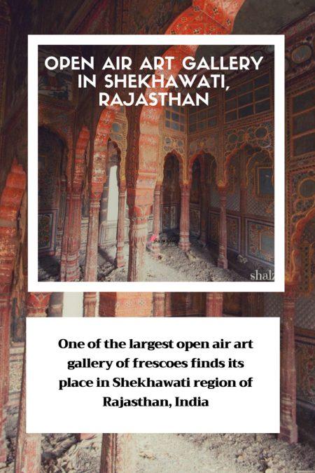 Shekhawati open air gallery haveli frescoes rajasthan india north india architecture history travel TTOT