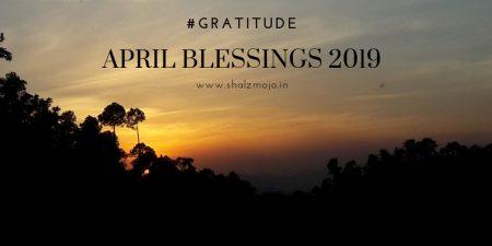 GRATITUDE- APRIL-BLESSINGS -2019- THANKFULNESS - GRATITUDE CIRCLE