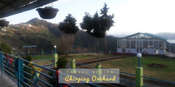 Chirping orchard retreat in mukteshwar- uttarakhand- travel review