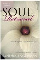 Soul Retrieval by Sandra Ingerman