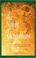Nature of Shamanism by Michael Ripinsky-Naxon