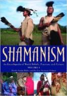 Shamanism An Encyclopedia