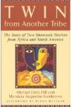 Twin From another Tribe by Hill and Kandemwa