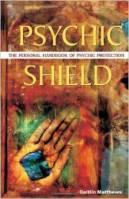 Psychic Shield by Caitlin Matthews
