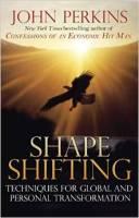 Shapeshifting by John Perkins