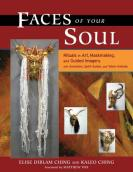 Faces of your Soul by Kaleo Ching and Elise Dirlam Ching