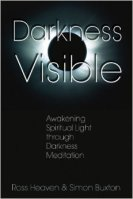 Darkness Visible by Ross Heaven and Simon Buxton