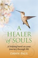 A Healer of Souls by Dawn Paul