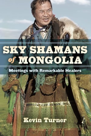 Sky Shamans of Mongolia Book Cover