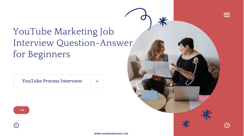 YouTube-marketing-job-interview-questions-and-answers
