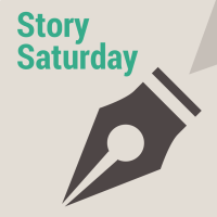 Story Saturday