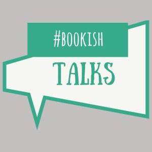 #bookishtalks