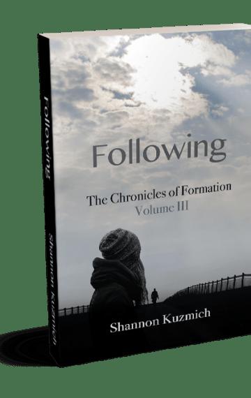 Volume III: Following