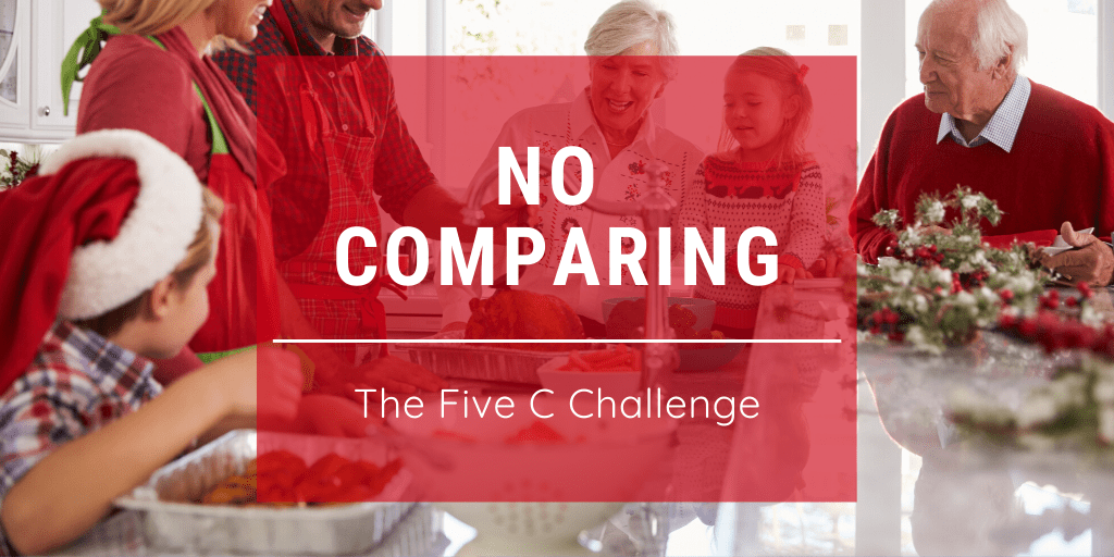 Five C Challenge: No Comparing