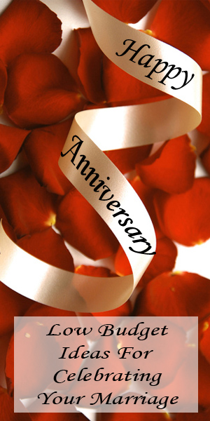 Anniversary Low Budget Ideas For Celebrating Your Marriage