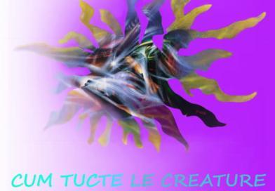 Cum Tutte le creature-Rassegna ecologico ambientale promossa dal Mandir della Pace