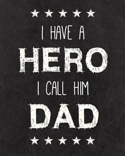 Dad Hero Free Printable I