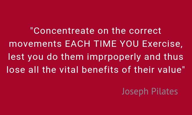 Concentration quote from Joseph Pilates